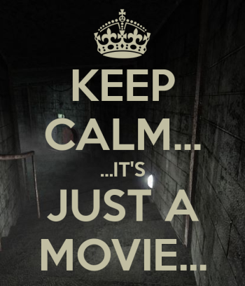 keep-calm-it-s-just-a-movie-2